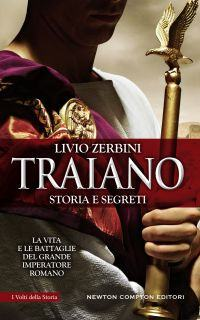 Traiano. Storia e segreti Book Cover