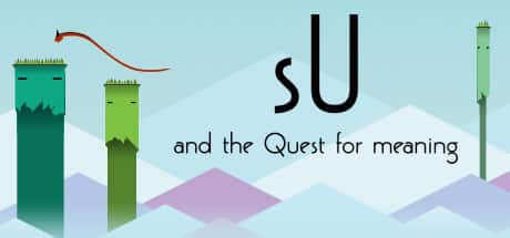 sU and the Quest for Meaning