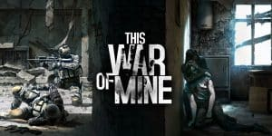 this war of mine complete edition su nintendo switch