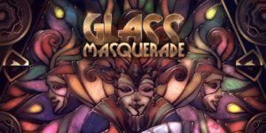 glass masquerade switch
