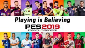 Pes 2019 Playing is Believing Spot tv evento