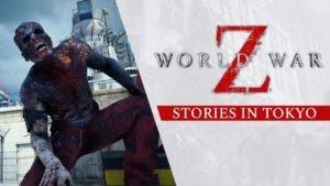World War Z: trailer Stories in Tokyo