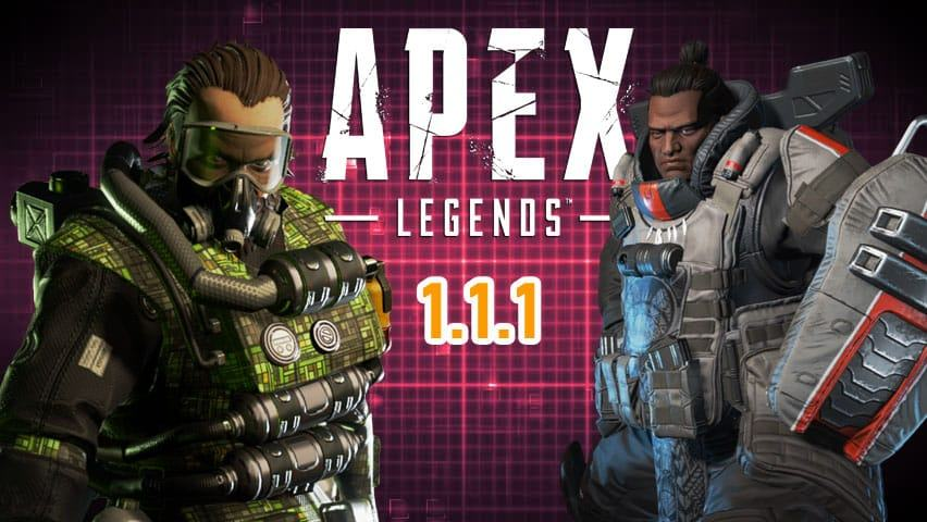 Apex Legends Note della patch 1.1.1 - Apex Legends Patch