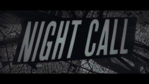Night Call, la data di uscita