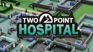 Two Point Hospital console PS4 PlayStation 4 Xbox One XB1 Nintendo Switch trailer data uscita lancio dlc