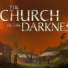 The Church in the Darkness PS4 recensione