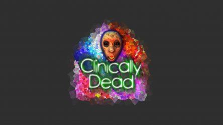 Clinically Dead intro