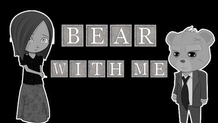 Bear With Me The Complete Collection